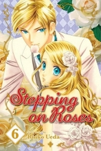 Ueda, Rinko Stepping on Roses, Volume 6