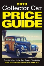 Editors of Old Cars Report Price Guide 2019 Collector Car Price Guide