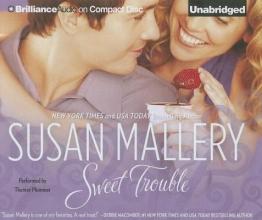 Mallery, Susan Sweet Trouble