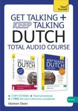 Marleen Owen Get Talking and Keep Talking Dutch Total Audio Course