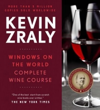 Kevin Zraly Kevin Zraly Windows on the World Complete Wine Course
