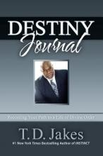 Jakes, T. D. Destiny Journal