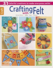 Leisure Arts, Inc. Crafting With Felt