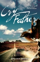 Whitmer, Benjamin Cry Father