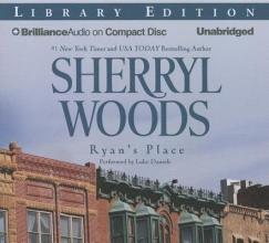 Woods, Sherryl Ryan`s Place