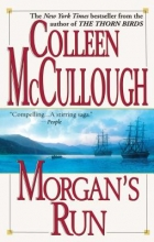McCullough, Colleen Morgan`s Run