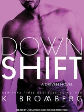 Bromberg, K. Down Shift