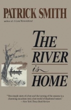 Smith, Patrick D. The River Is Home