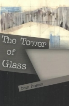 Angelo, Ivan The Tower of Glass