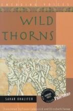 Khalifeh, Sahar Wild Thorns