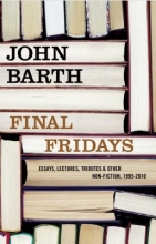 Barth, John Final Fridays