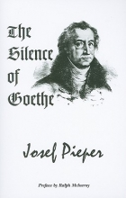 Pieper, Josef The Silence of Goethe