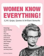 Karen Weekes Women Know Everything!