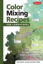 Powell, William F. Color Mixing Recipes for Landscapes
