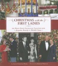 Burke, Coleen Christian Christmas with the First Ladies