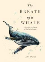 Calvez, Leigh The Breath of a Whale