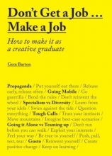 Barton, Gem Don`t Get a Job? Make a Job