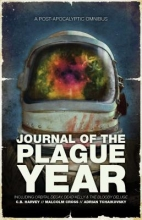 Harvey, C. B.,   Cross, Malcolm,   Tchaikovsky, Adrian Journal of the Plague Year