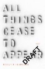 Elizabeth,Brundage All Things Cease to Appear
