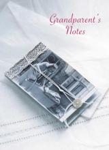 Grandparent`s Notes