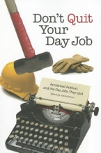 Don`t Quit Your Day Job
