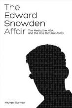 Gurnow, Michael The Edward Snowden Affair