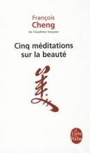 Cheng, François Cinq mditations sur la beaut