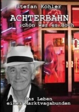 Köhler, Stefan ACHTERBAHN - schön war es doch