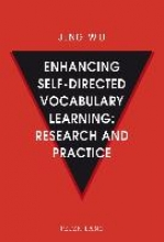 Jing Wu Enhancing self-directed Vocabulary Learning: Research and Practice
