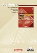 Fokus Mathematik. Ausgabe N. Gymnasium. 5. Schuljahr. Arbeitsheft mit CD-ROM.Mit Lösungen