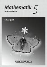 Mathematik 5. Schuljahr. Lösungen zum Schülerbuch. Grundschule Berlin/Brandenburg