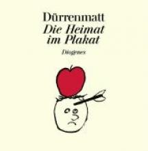 Dürrenmatt, Friedrich Die Heimat im Plakat