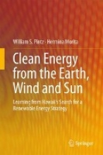 Pintz, William S. Clean Energy from the Earth, Wind and Sun