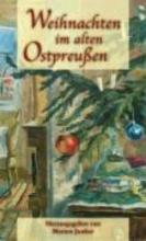 Weihnachten im alten Ostpreussen