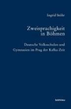 Stöhr, Ingrid Zweisprachigkeit in Böhmen
