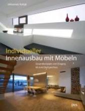 Kottjé, Johannes Individueller Innenausbau mit Möbeln