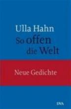 Hahn, Ulla So offen die Welt