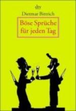 Bittrich, Dietmar Bse Sprche fr jeden Tag