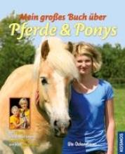 Ochsenbauer, Ute Mein groes Buch ber Pferde und Ponys
