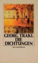 Trakl, Georg Die Dichtungen