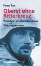 Taut, Franz Oberst ohne Ritterkreuz