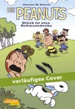 Schulz, Charles M. Die Peanuts - Das Glck ist eine Schmusedecke