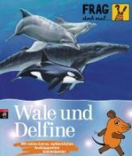Englert, Sylvia Frag doch mal die... Maus! Wale und Delfine