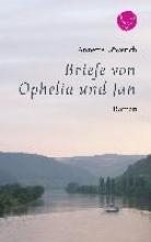 Köwerich, Annette Briefe von Ophelia und Jan