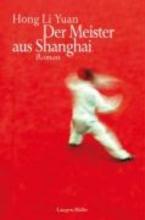 Yuan, Hong Li Der Meister aus Shanghai