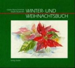 Munz-Schmidt, Gisela Winter- und Weihnachtsbuch