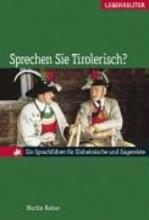 Reiter, Martin Sprechen Sie Tirolerisch?