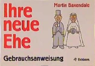 Baxendale, Martin Ihre Ehe