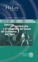 Cedeño Rojas, Maribel Saturno, melancolía y ,El laberinto del fauno` de Guillermo del Toro
