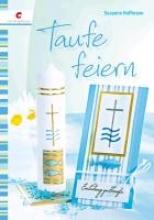 Hoffmann, Susanne Taufe feiern